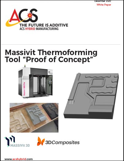 ACS Massivit 3D Composites Thermoforming Whitepaper 121520final - Resources